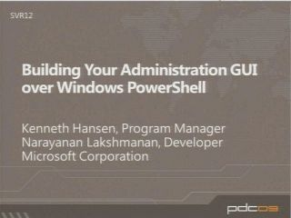 Building Your Administration GUI over Windows PowerShell