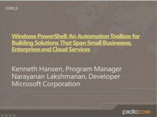 Windows PowerShell: An Automation Toolbox for Building Solutions That Span Small Businesses, Enterprises, and Cloud Services