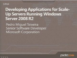 Developing Applications for Scale-Up Servers Running Windows Server 2008 R2