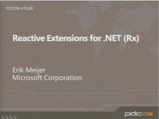 Rx: Reactive Extensions for .NET