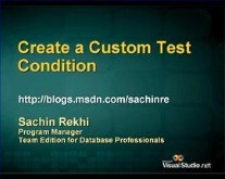 Create a Custom Test Condition in VSTE for Database Professionals