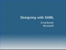 """WPF/E"" Video Boot Camp - XAML Basics - Ernie Booth"