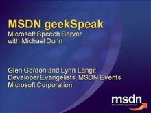 geekSpeak recording: Speech Server with Michael Dunn