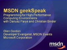 geekSpeak Recording: Programming for High-Performance Computing Environments with Dariusz Parys and