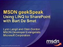 geekSpeak Recording: LINQ to SharePoint with Bart De Smet