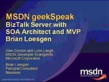geekSpeak: BizTalk BAM and ESB implementation with Brian Loesgen