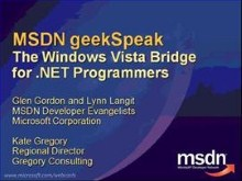 geekSpeak recording: Kate Gregory talks about the Vista Bridge