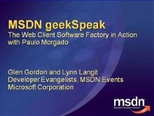 geekSpeak: The Web Client Software Factory with Paulo Morgado