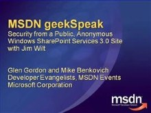 geekSpeak: Security from a Public, Anonymous Windows SharePoint Services 3.0 Site with Jim Wilt