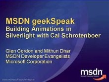 geekSpeak recording: Building Animations in Silverlight with Cal Schrotenboer