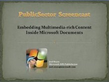 Embedding Multimedia-Rich Content onto Office Documents