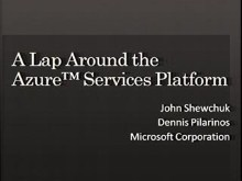 A Lap Around the Azure Services Platform