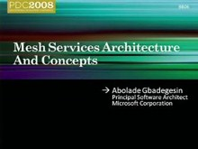 Live Services: Mesh Services Architecture and Concepts