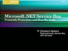 .NET Services: Messaging Services - Protocols, Protection, and How We Scale