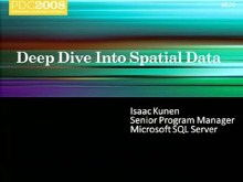 SQL Server 2008: Deep Dive into Spatial Data
