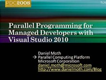 Parallel Programming for Managed Developers with the Next Version of Microsoft Visual Studio
