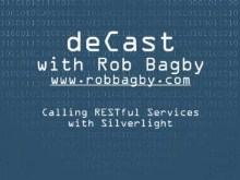 deCast - Consuming a HI-REST GET Service From Silverlight 2 (Beta 2)