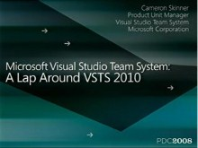 Microsoft Visual Studio Team System: A Lap Around VSTS 2010
