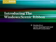 Windows 7 Scenic Ribbon: The next generation user experience for presenting commands in Win32 applications.