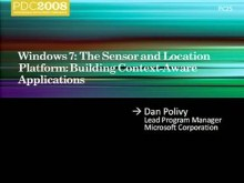 Windows 7: The Sensor and Location Platform: Building Context-Aware Applications