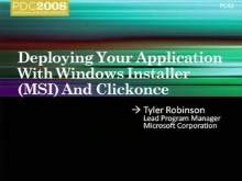 Windows 7: Deploying Your Application with Windows Installer (MSI) and ClickOnce