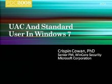 Windows 7: Best Practices for Developing for Windows Standard User