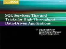 SQL Services: Tips and Tricks for High-Throughput Data-Driven Applications