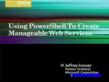 PowerShell: Creating Manageable Web Services