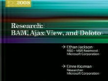 Research: BAM, AjaxScope, and Doloto
