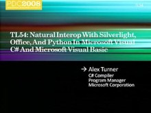 Natural Interop with Silverlight, Office, and Python in Microsoft Visual C#  and Microsoft Visual Basic
