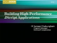 Building High Performance JScript Applications