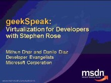 geekSpeak recording - Virtualization for Developers with Step