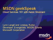 geekSpeak recording - Cloud Services 101 with Aaron Skonnard