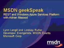 geekSpeak recording - REST and the Windows Azure Services Platform with Adnan Masood