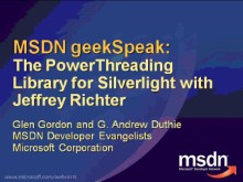 geekSpeak recording - The PowerThreading Library for Silverlight with Jeffrey Richter