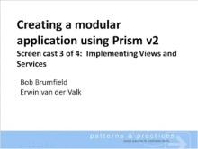 Creating a modular application using Prism V2 - Screencast 3/4 : Implementing views and services