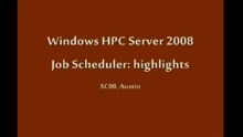 SC08: Windows HPC: Job Scheduler - Templates and Job Policies