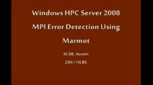 SC08: Windows HPC: Debugging MPI programs with Marmot (Part 1 of 2)