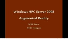 SC08: Windows HPC: Augmented Reality (Part 1 of 2)