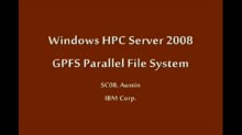 SC08: Windows HPC: Parallel File Systems: GPFS