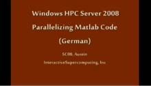 SC08: Windows HPC: Interactive Supercomputing's Star-P (in German)