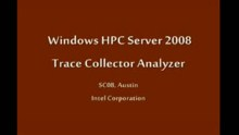 SC08: Windows HPC: Intel's Trace Collector Analyzer for MPI / Threaded Programs