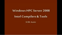 SC08: Windows HPC: Intel's Compilers and Tools
