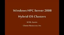 SC08: Windows HPC: Hybrid Linux / Windows Clusters