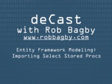 deCast - Entity Framework Modeling: Importing Select Stored Procedures