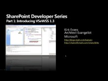 SharePoint for Developers Part 1: Introducing VSeWSS 1.3