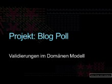 Projekt Blog Poll: Specification (Teil 6)