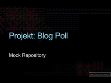Projekt Blog Poll: Mock Repository (Teil 7)