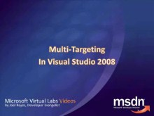 MS Virtual Labs: Multi-Targeting in Visual Studio 2008
