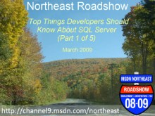 Northeast Roadshow - Top things developers should know about SQL Server – Leveraging the SQL CLR